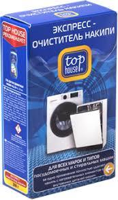 Экспресс-<b>очиститель TOP HOUSE</b> От <b>накипи</b> д/ПМП и стир ...