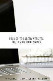 migliori idee su career websites su suggerimenti four go to career websites for female millennials making it millennial