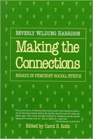 making the connections essays in feminist social ethics beverly  making the connections essays in feminist social ethics beverly wildung harrison carol s robb  amazoncom books