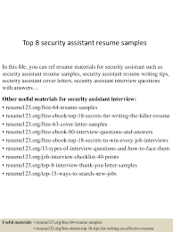 top8securityassistantresumesamples 150516015002 lva1 app6892 thumbnail 4 jpg cb 1431741045