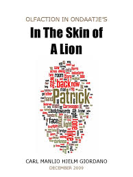 scents and identification in in the skin of a lion by ondaatje scents and identification in in the skin of a lion by ondaatje giordano essay for umea university sweden fall 2009