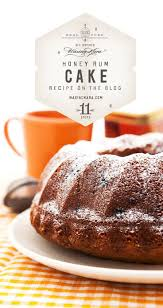 best images about honey recipes pistachios honey rum cake