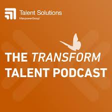 The Transform Talent Podcast