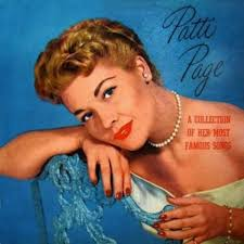 Patti Page, a legend in the world of music who recorded 50 albums throughout her career, died yesterday in California. She was 85 years old. - patti-page-album