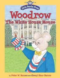 woodrow the white house mouse peter w barnes cheryl shaw barnes 9781596987883 amazoncom books amazoncom white house oval office