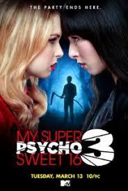 Psicosis En Mis Super Dulces 16: Parte 3 (TV)