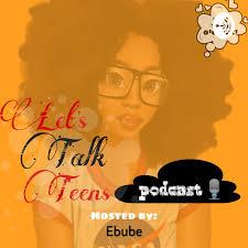 Let's talk Teens!