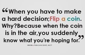 Hard Decision Quotes. QuotesGram via Relatably.com