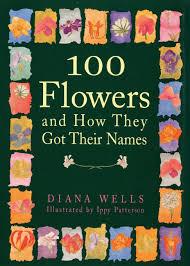 <b>diana</b> wells 100 flowers and how they got their names | novaya ...