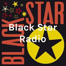 Black Star Radio Podcast