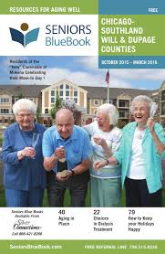 chicago southland will dupage counties by seniors blue book issuu