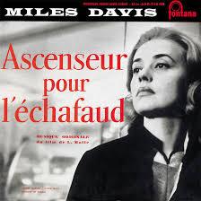 <b>Ascenseur</b> Pour L'Échafaud: <b>Miles Davis</b>' Groundbreaking Foray Into ...