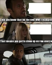 Meme Maker - did you know that im the new WWE Champion? That means ... via Relatably.com