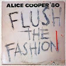 <b>Alice Cooper</b> ‎– <b>Flush</b> The Fashion (1980) | <b>Alice cooper</b>, Alice ...