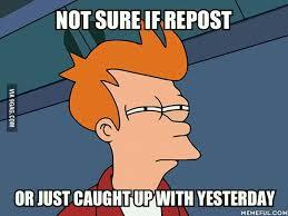 Whenever I see familiar memes - 9GAG via Relatably.com