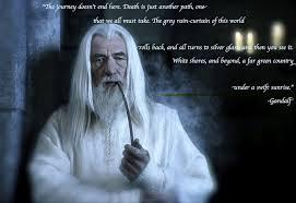 A Wizard Is Never Late Gandalf Quotes. QuotesGram via Relatably.com