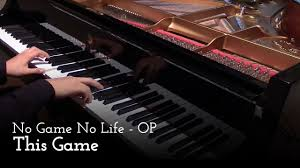 This Game - <b>No Game</b> No <b>Life</b> OP [Piano] - YouTube