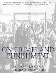 ebooks the federalist papers part  essay on crimes and punishment by cesare beccaria