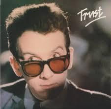 <b>Trust</b> lyrics - The <b>Elvis Costello</b> Wiki