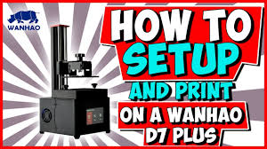 <b>Wanhao Duplicator 7 Plus</b> Setup and Print (D7 Plus) - YouTube