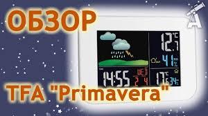 "Обзор <b>метеостанции TFA</b> ""Primavera"" - YouTube"