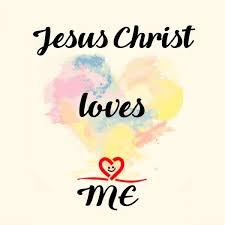 <b>Jesus Christ Loves Me</b> - Home | Facebook
