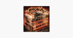 <b>BIG ROCKS</b> by <b>Krokus</b> on Apple Music