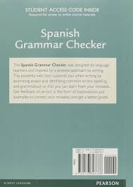 spanish grammar checker access card one semester terry nadasdi spanish grammar checker access card one semester terry nadasdi stefan sinclair 9780133893786 spanish amazon