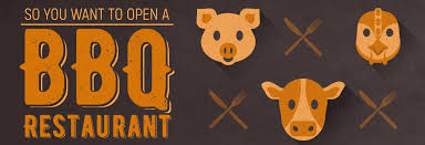So You Want to Open a <b>Barbecue Restaurant</b>...
