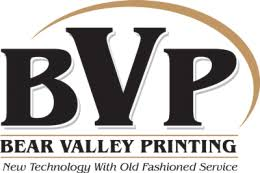 Bear <b>Valley Printing</b> – We Do It All!