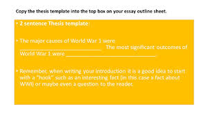 introduction leave space for sentence thesis at end of 2 sentence thesis template the major causes of world war 1 were