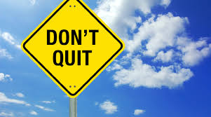 Image result for dont quit pic