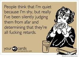 People Think That Im Quiet Because Im Shy | WeKnowMemes via Relatably.com