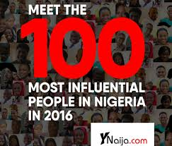 most influential people in ia  as part of the end of year activities y ynaija com released its annual list of 100 most influential people
