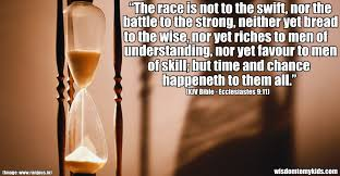 Bible quote about chance and time.Wisdom To My Kids
