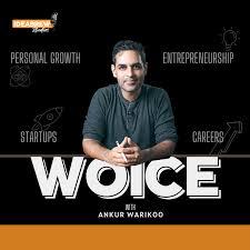 Woice with Warikoo Podcast