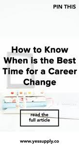 best ideas about how to change careers career 17 best ideas about how to change careers career change career path and resume skills