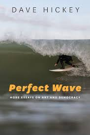 perfect wave more essays on art and democracy hickey addthis sharing buttons