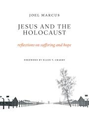 jesus and the holocaust joel marcus eerdmans