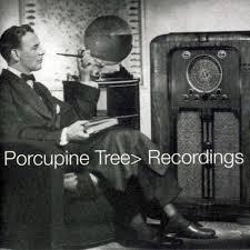 <b>Porcupine Tree</b> - <b>Recordings</b> Lyrics and Tracklist | Genius