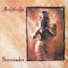 <b>Anathema</b> - <b>Serenades</b> Lyrics and Tracklist   Genius