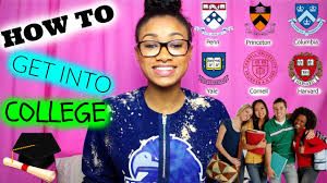 how to get into college advice and tips leesie how to get into college advice and tips leesie