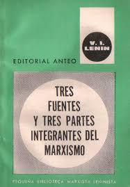 """""""Tres fuentes y tres partes integrantes del marxismo"""" - Libro de V. I. Lenin - año 1913 - Importante para la formación Images?q=tbn:ANd9GcSd8ejFcJPU0cA35dIyQQr90QAbWj0vLerifwf07JLzCqEAPuRAug"""