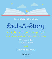 You can now listen to stories by dialing the library     s main phone line at                and dialing extension