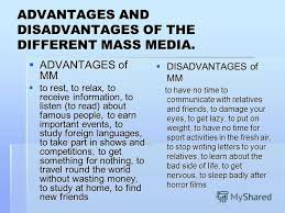 mass media advantages and disadvantages essays on leadership    what are the advantages and disadvantages of mass media
