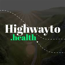 Highway to Health Podcast