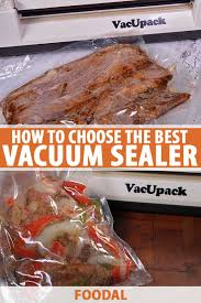 The 13 Best <b>Vacuum</b> Sealers to Preserve Food at Home in 2020 ...