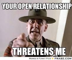YOUR OPEN RELATIONSHIP... - The Accuser Meme Generator Captionator via Relatably.com