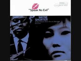 <b>Wayne Shorter</b> - <b>Speak</b> No Evil - YouTube