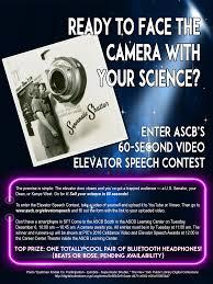elevator speech contest ascb elevator speech contest